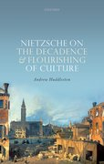 Cover for Nietzsche on the Decadence and Flourishing of Culture