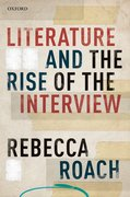 Cover for Literature and the Rise of the Interview