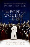 Cover for The Pope Who Would Be King - 9780198827498