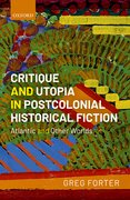 Cover for Critique and Utopia in Postcolonial Historical Fiction
