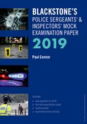 Cover for Blackstone's Police Sergeants' and Inspectors' Mock Examination Paper 2019 - 9780198831358