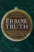 Cover for The Error of Truth - 9780198831600