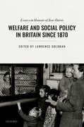 Cover for Welfare and Social Policy in Britain Since 1870