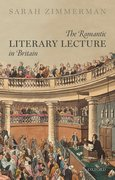Cover for The Romantic Literary Lecture in Britain