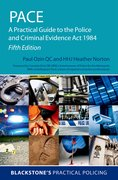 Cover for PACE: A Practical Guide to the Police and Criminal Evidence Act 1984 - 9780198833680