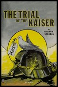 Cover for The Trial of the Kaiser - 9780198833857