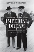 Cover for Canada and the End of the Imperial Dream: Beverley Baxter