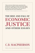 Cover for The Rise and Fall of Economic Justice and Other Essays, Reissue