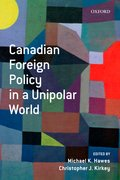 Cover for Canadian Foreign Policy in a Unipolar World
