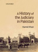 Cover for A History of the Judiciary in Pakistan