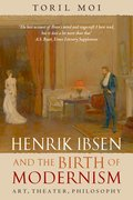 Cover for Henrik Ibsen and the Birth of Modernism