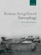 Cover for Roman Strigillated Sarcophagi - 9780199203246