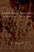 Cover for Greek Lyric, Tragedy, and Textual Criticism