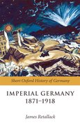 Cover for Imperial Germany 1871-1918
