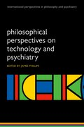 Cover for Philosophical Perspectives on Technology and Psychiatry