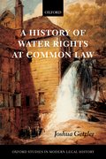 Cover for A History of Water Rights at Common Law