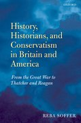 Cover for History, Historians, and Conservatism in Britain and America