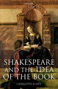 Cover for Shakespeare and the Idea of the Book