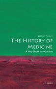 Cover for The History of Medicine: A Very Short Introduction