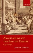 Cover for Anglicanism and the British Empire, c.1700-1850