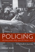 Cover for A History of Policing in England and Wales from 1974