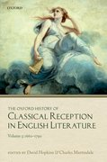 Cover for The Oxford History of Classical Reception in English Literature