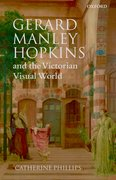 Cover for Gerard Manley Hopkins and the Victorian Visual World