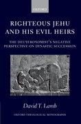Cover for Righteous Jehu and his Evil Heirs