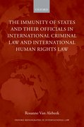 Cover for The Immunity of States and Their Officials in International Criminal Law and International Human Rights Law