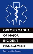 Cover for Oxford Manual of Major Incident Management - 9780199238088