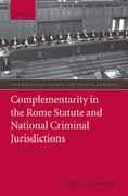 Cover for Complementarity in the Rome Statute and National Criminal Jurisdictions