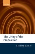 Cover for The Unity of the Proposition