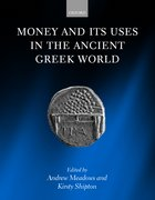 Cover for Money and its Uses in the Ancient Greek World