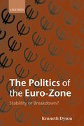 Cover for The Politics of the Euro-Zone