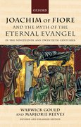 Cover for Joachim of Fiore and the Myth of the Eternal Evangel in the Nineteenth and Twentieth Centuries