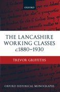Cover for The Lancashire Working Classes c.1880-1930