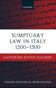 Cover for Sumptuary Law in Italy 1200-1500