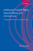 Cover for Intellectual Property Rights, External Effects, and Anti-trust Law