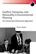 Cover for Conflict, Consensus, and Rationality in Environmental Planning