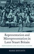 Cover for Representation and Misrepresentation in Later Stuart Britain