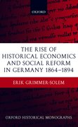 Cover for The Rise of Historical Economics and Social Reform in Germany 1864-1894