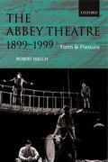 Cover for The Abbey Theatre, 1899-1999