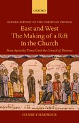 Cover for East and West - The Making of a Rift in the Church