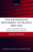 Cover for The Regionalist Movement in France 1890-1914