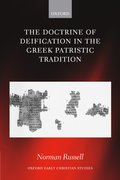 Cover for The Doctrine of Deification in the Greek Patristic Tradition