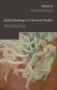 Cover for Oxford Readings in Aeschylus