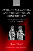 Cover for Cyril of Alexandria and the Nestorian Controversy