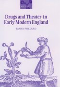 Cover for Drugs and Theater in Early Modern England