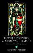 Cover for Power and Property in Medieval Germany