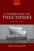 Cover for A Commentary on Thucydides: Volume III: Books 5.25-8.109